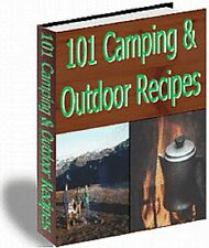 101 CAMPING Outdoor Recipes That Tastes Better - Easy To Make Great Meals  (CD)