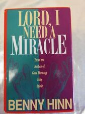 Lord, I Need a Miracle