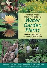 Timber Press Pocket Guide to Water Garden Plants (Timber Press Pocket Guides), S