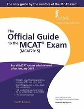 The Official Guide to the MCAT® Exam (MCAT2015) by Association of American...