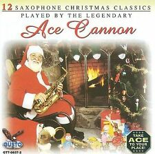 12 Saxophone Christmas Classics by Ace Cannon (CD, 2007, Gusto Records)
