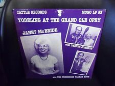 Janet McBride Dexter Johnson Yodeling At The Grand Ole Opry LP Cattle 1986 LP EX