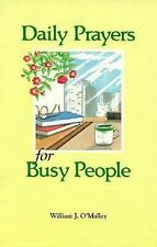 Daily Prayers for Busy People O'Malley, William J. Paperback