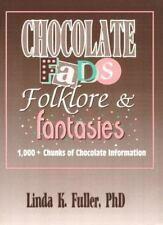 Chocolate Fads, Folklore & Fantasies: 1,000+ Chunks of Chocolate Infor-ExLibrary