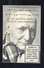 Singer I.B. Nel giudizio della critica internazionale Longanesi & C.1966 R