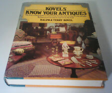 Kovels' Know Your Antiques by Ralph M. Kovel and Terry H. Kovel (1981,...