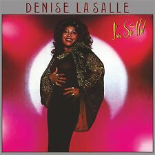 Denise La Salle - I'm So Hot  Brand New Import 24Bit Remastered CD