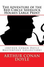 The Adventure of the Red Circle Sherlock Holmes Large Print : (Arthur Conan...