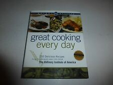 Great Cooking Every Day Delicious Recipes Culinary Institute of America Cookbo51