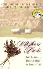 Wildflower Brides: The Wedding Wagon/A Bride for the Preacher/Murder or...