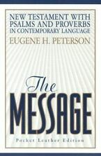 The Message Bible : New Testament by Eugene H. Peterson (2004, Bonded Leather)