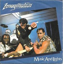 "45 TOURS / 7"" SINGLE--IMAGINATION--MUSIC AND LIGHTS--1982"