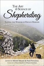 The Art & Science of Shepherding: Wisdom of French Herders by Meuret & Provenza