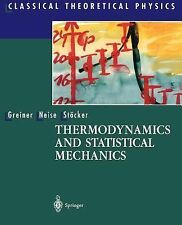 Classical Theoretical Physics Ser.: Thermodynamics and Statistical Mechanics...