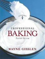 Professional Baking, College Version with CD-Rom, 4th Edition, Gisslen, Wayne, G