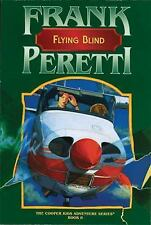 Flying Blind (Cooper Kids) by Peretti, Frank