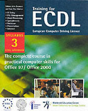 Training for ECDL Syllabus 3: European Computer Driving Licence - The Complete C