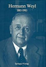 Hermann Weyl: 1885-1985: Centenary Lectures-ExLibrary