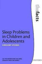 Sleep problems in Children and Adolescents (The Facts), Stores, Gregory