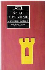 Spiac w płomieniu Jonathan Carroll