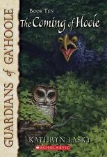The Coming of Hoole (Guardians of Ga'hoole, Book 10)