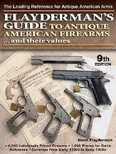 Flaydermans Guide to Antique American Firearms and Their Values * NEW& FREE SHIP