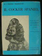 LIBRO ANTICO-CANI-CINOFILIA-IL COCKER SPANIEL-MOLTE ILLUSTRAZIONI!!!- 1961