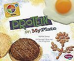 What's on Myplate? Ser.: Protein on Myplate by Mari Schuh (2012, Paperback)