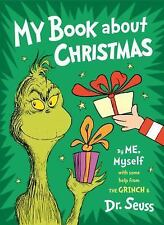 My Book about Christmas by ME, Myself : With Some Help from the Grinch and Dr. S