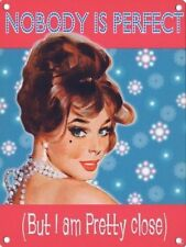 Nobody is Perfect, Glamour 60's-70's Pretty Pinup Retro Novelty Fridge Magnet