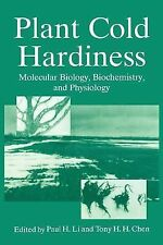 Plant Cold Hardiness: Molecular Biology, Biochemistry, and Physiology-ExLibrary