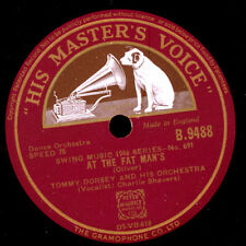 TOMMY DORSEY & HIS ORCHESTRA  At the Fat Man's / Chloe    Schellack 78rpm  X1379