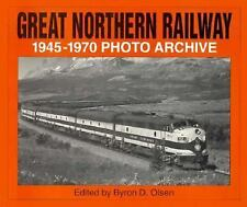 Great Northern Railway, 1945-1970 (Photo Archives) (v. 1) by