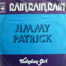 "7"" 1973 MINT-! JIMMY PATRICK Rain Rain (SUNG ENGLISH)"
