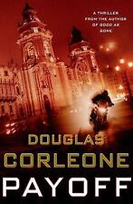Simon Fisk Novels: Payoff 2 by Douglas Corleone (2014, Hardcover)
