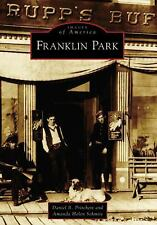 Franklin Park  (IL)   (Images of America)