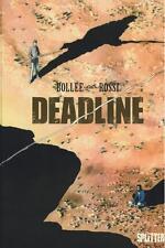 Deadline 1, Splitter