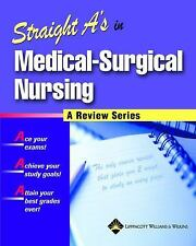 STRAIGHT A's MEDICAL SURGICAL NURSING WITH TEST BANK, ANSWERS AND RATIONALE