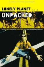 Unpacked: An Anthology of Lonely Planet Disaster Stories by et al, Tony...
