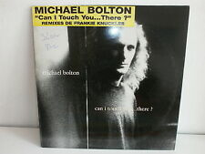 "MAXI 12"" MICHAEL BOLTON Can i touch you ... there ? FRANKIE KNUCKLES SAMP 2962"