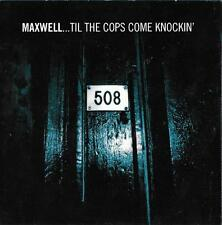 Maxwell cd (5 tracks) - Til The Cops Come Knockin'