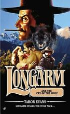 Longarm and The Cry of the Wolf 412 by Tabor Evans (2013, Paperback)