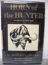 The Horn of The Hunter by Robert Ruark  First Edition