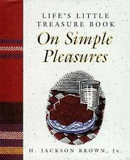 Life's Little Treasure Book on Simple Pleasures by H. Jackson, Jr. Brown...