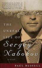 The Unreal Life of Sergey Nabokov: A Novel, Russell, Paul, Excellent Book