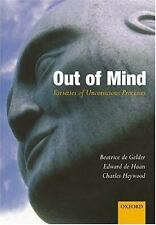 Out of Mind: Varieties of Unconscious Processes-ExLibrary