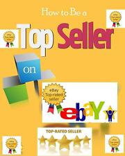 How To Become a Top Seller on eBay ebook PDF Master Resell Rights