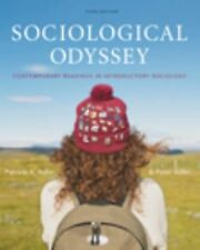 Sociological Odyssey: Contemporary Readings in Introductory Sociology by...