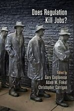 Does Regulation Kill Jobs?  Hardcover
