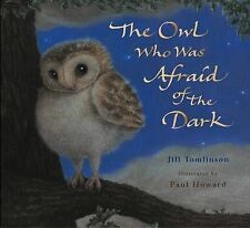 The Owl Who Was Afraid of the Dark, Jill Tomlinson, New